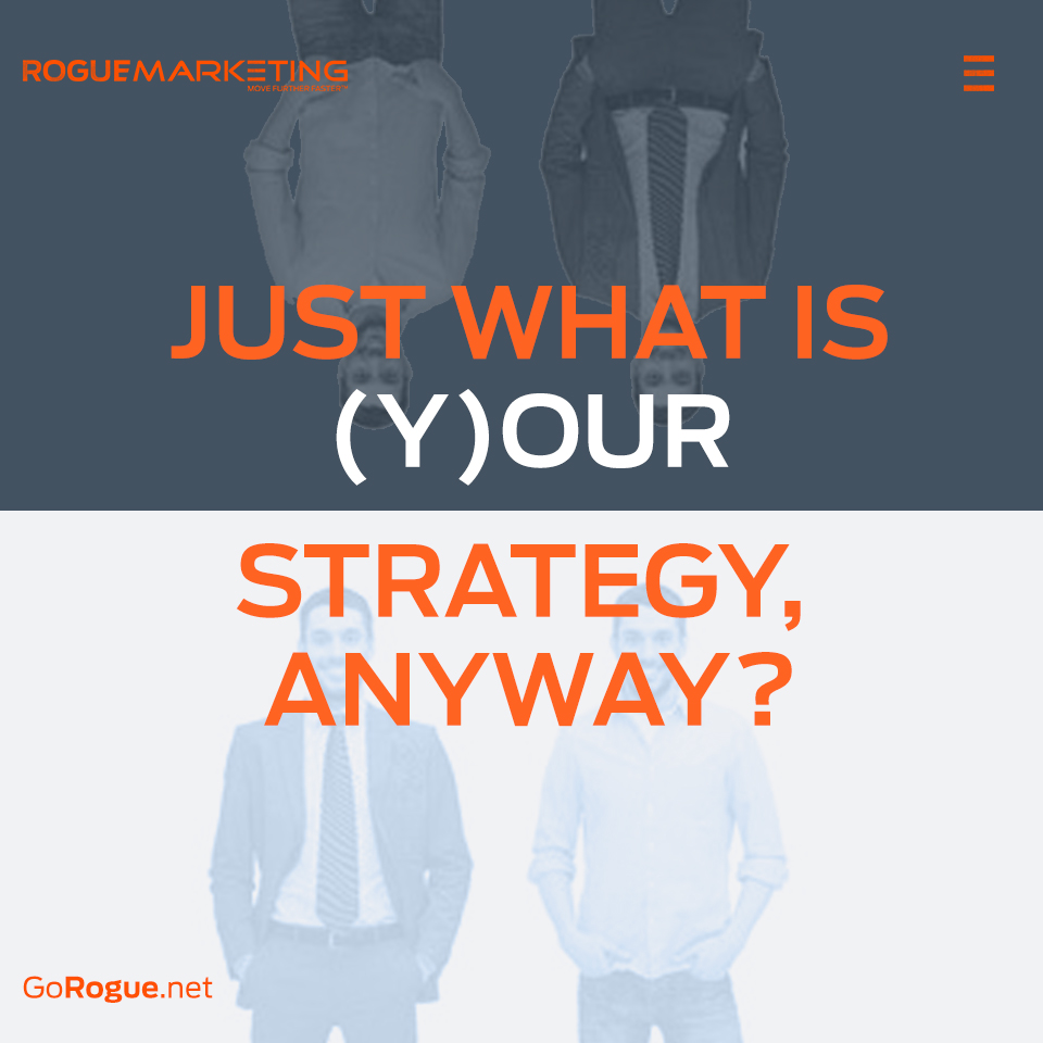what strategy rogue marketing quotable